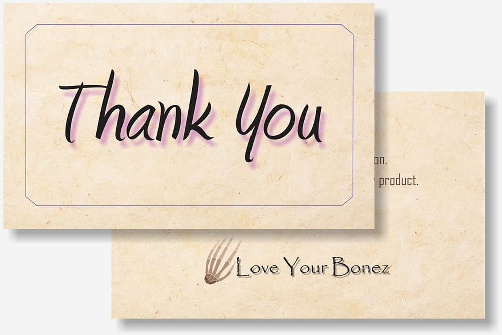 Love Your Bonez thank you card